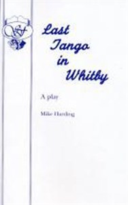 last-tango-in-whitby